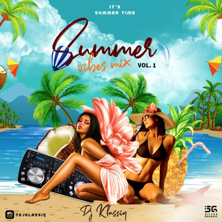 DJ Klassiq - Summer Vibes Mix Vol1