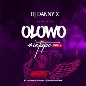 Larrybounce Ft. DJ Danny X – Olowo Mixtape