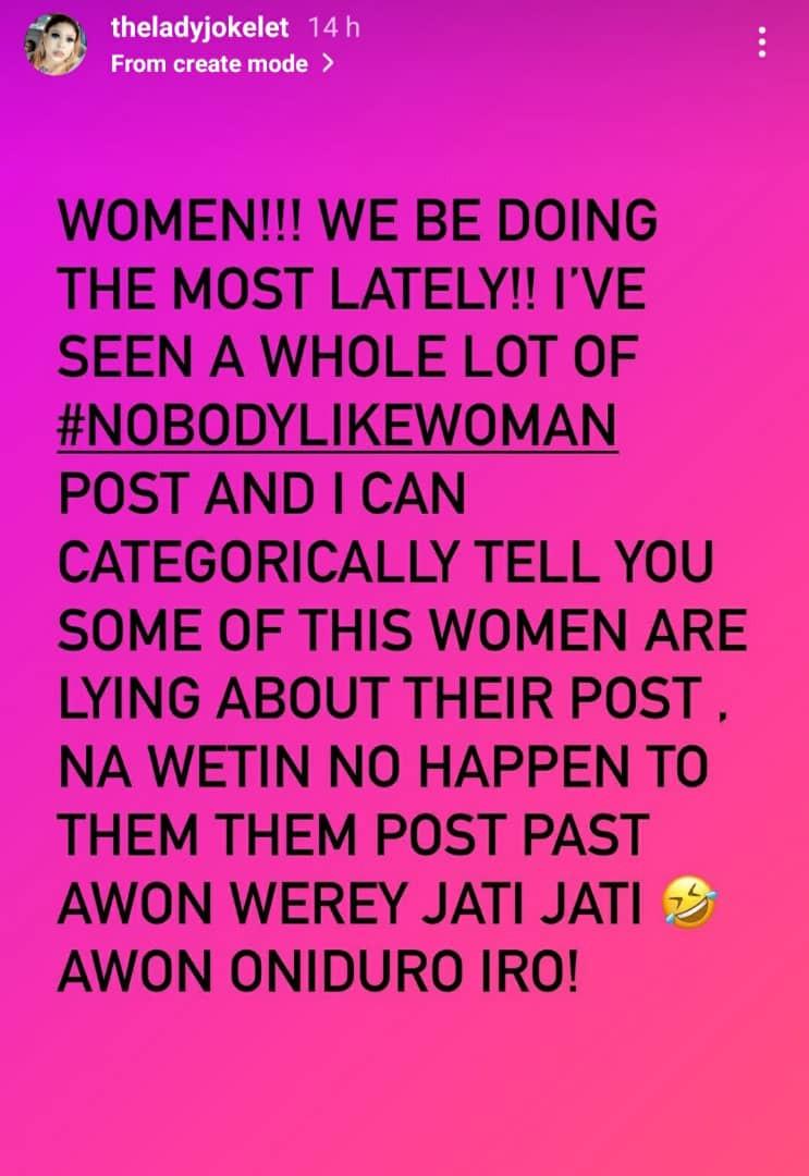 Actress Joke Jigan slams women participating in the #Nobodylikewoman challenge