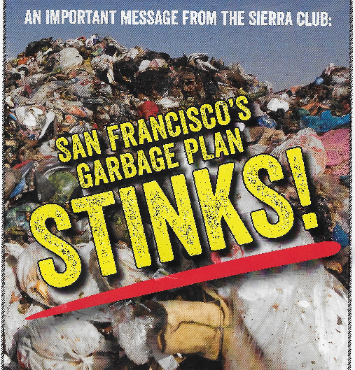 The giant Waste Management Inc. and the Sierra Club are on the same side in a garbage battle