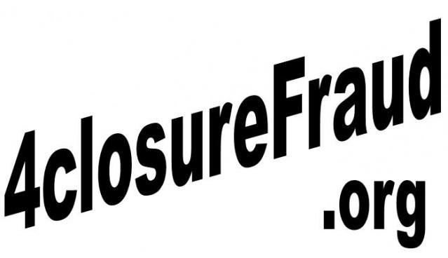 4closureFraud.org