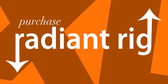 Radiant Rig XL