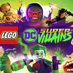 LEGO DC Super-Villains new trailer shows a world without super heroes.