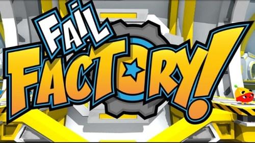 Fail Factory