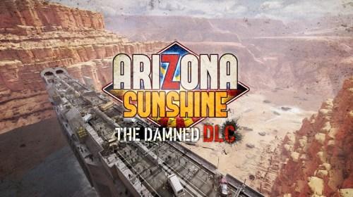 Arizona Sunshine: The Damned and Dead Man DLC