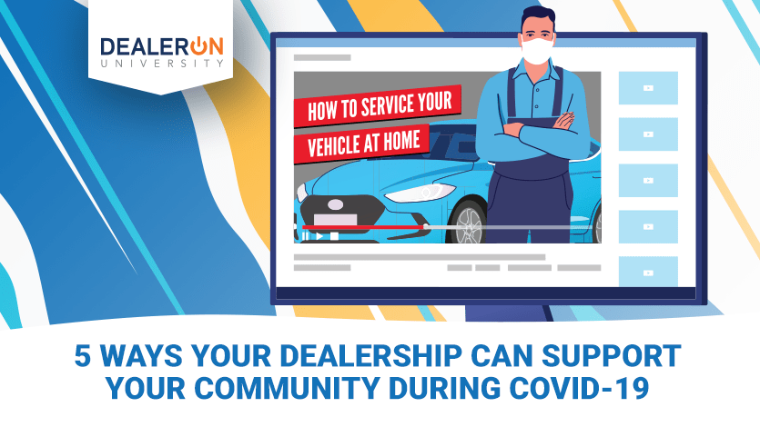 5 Ways Your Dealership Can Support Your Community During ...