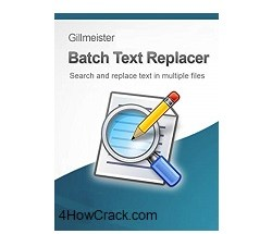 Gillmeister Batch Text Replacer Crack