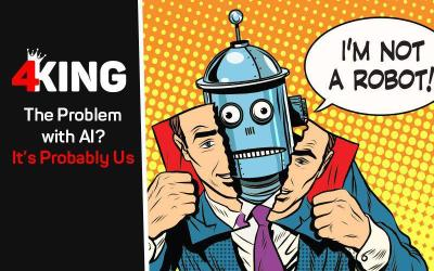 The Problem with AI? It's Probably Us