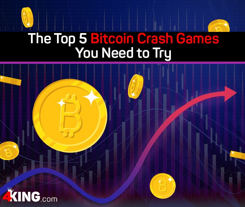 The Top 5 Bitcoin Crash Games You Need to Try