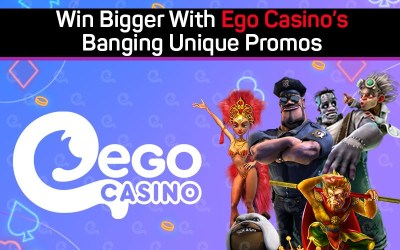 Win Bigger With Ego Casino's Banging Unique Promos