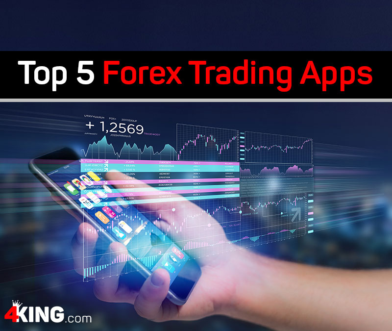 Top 5 Forex Trading Apps
