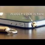 何がなんでもiPhoneにヒモをつけたい人には PLUGGY-LOCK