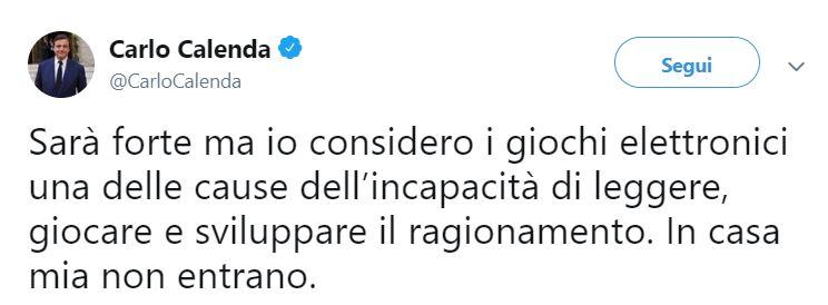 """twit calenda giochi - L'ex Ministro Calenda: """"In casa mia i videogiochi non entrano"""""""
