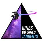 Sines, Co-Sines, & Tangents