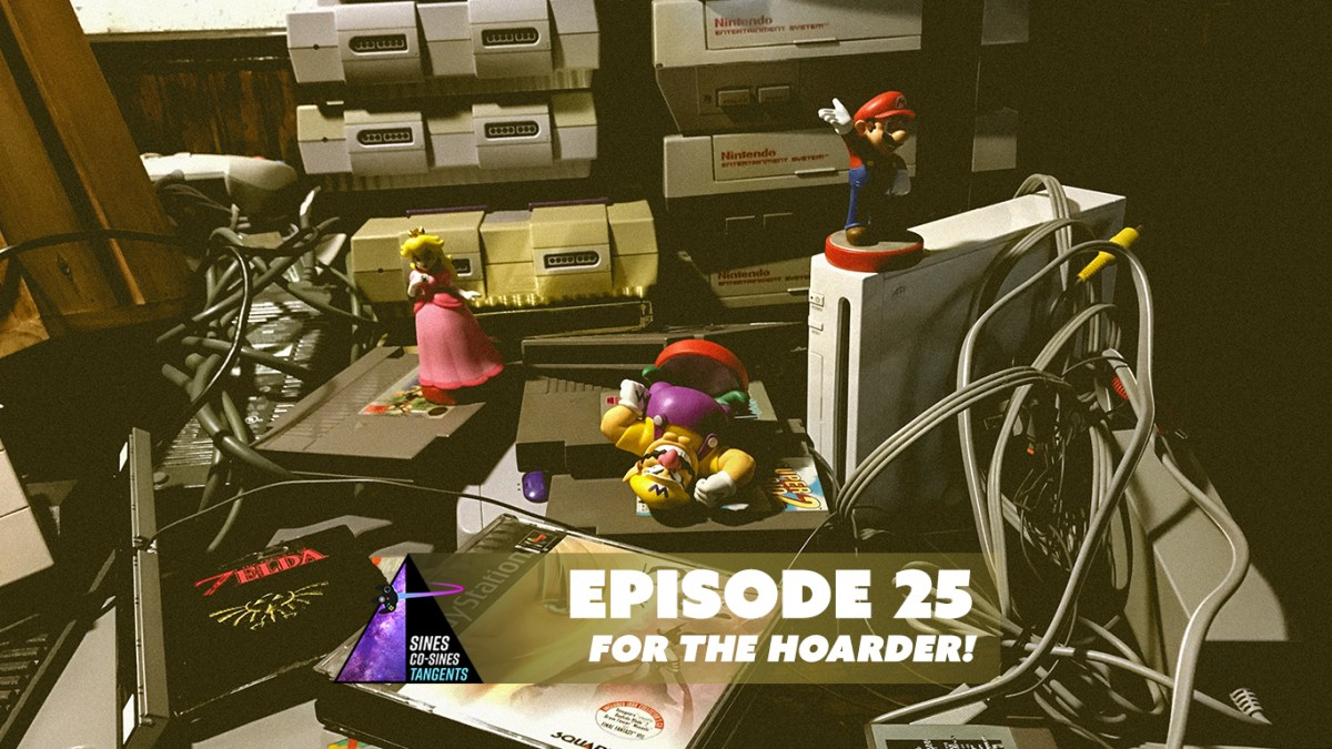 Episode 25: For the Hoarder!