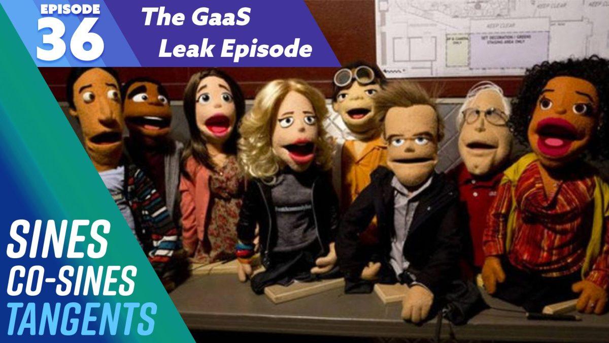 Episode 36: The GaaS Leak Episode