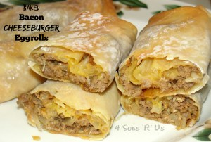 4 Sons 'R' Us: Baked Bacon Cheeseburger Eggrolls