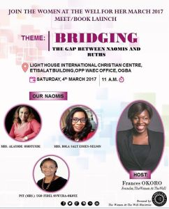 It's our first meet for the year! Join us on March, 4th 2017 at Lighthouse International Christian Centre, Etisalat building, opposite WAEC office, Ogba as we sit and drink wisdom from our older women. Theme: bridging the gap between Naomis and Ruths. No one should miss this!!! As usual its free but you gotta register Pls register via link below : https://www.eventbrite.com/e/bridging-the-gap-between-naomis-and-ruths-tickets-31991460319