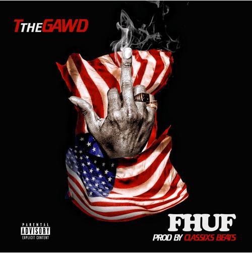 TtheGawd – FUHF [prod. Classixs Beats]