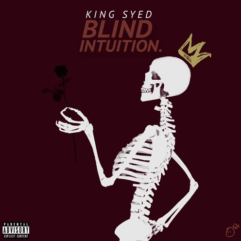 King Syed- Blind Intuition EP