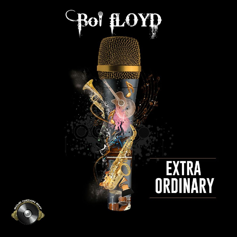 Boi flOYD- Extra Ordinary (prod. C-Sick)