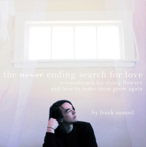 Frank Samuel- The Never Ending Search For Love
