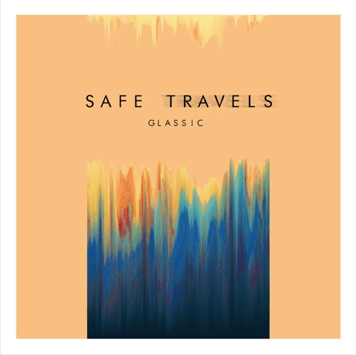 Glassic- Safe Travels