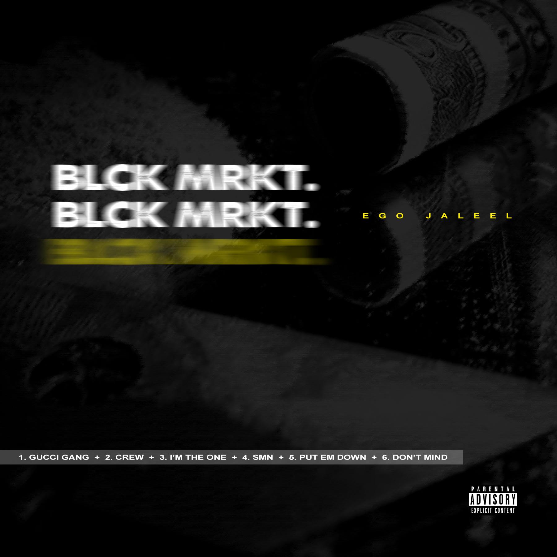 "eGo Jaleel Finds a Sweet Spot on New Tape ""BLCK MRKT"""