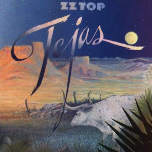 Tejas and Degüello: ZZ Top Heads Out of the Seventies On Top