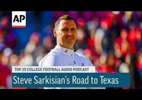 Steve Sarkisian's Road to Texas | AP Top 25 Podcast