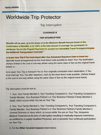 Worldwide Trip Protector policy with typical Trip Interruption coverage which includes Additional Transportation Costs