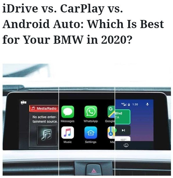 iDrive vs. CarPlay vs. Android Auto: Which Is Best for Your BMW in 2020?