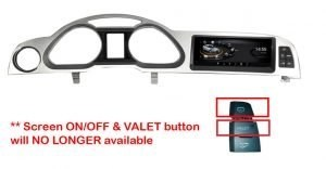 Screen ON/OFF & VALET button will NO LONGER available