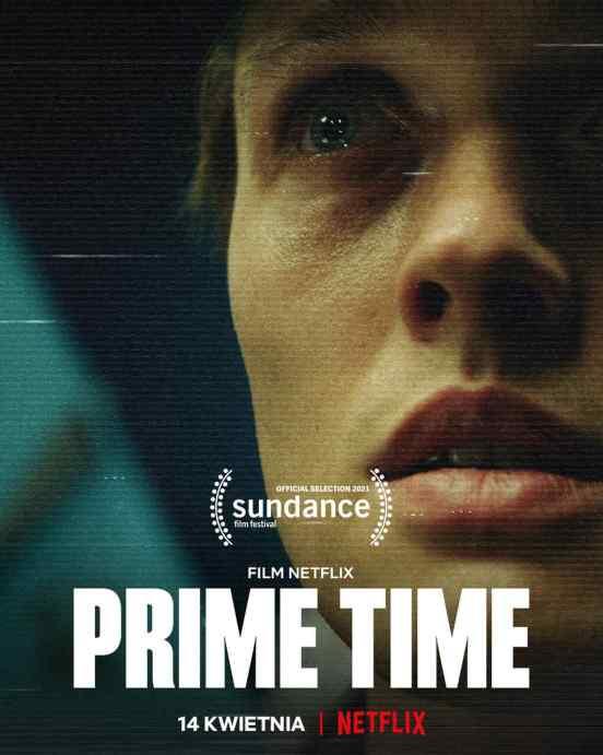 "Plakat filmu ""Prime Time"" (2021) w reżyserii Jakuba Piątka"