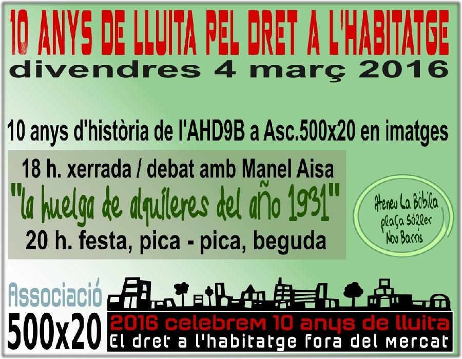 2005-16 – deu anys de 500×20 lluitant pel dret a l'habitatge a Barcelona