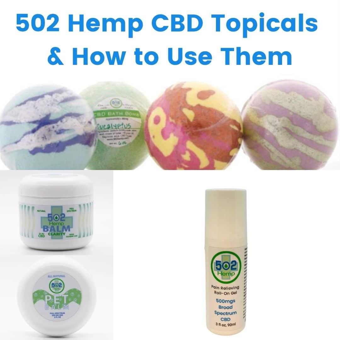 502 Hemp CBD Topicals & How to Use Them