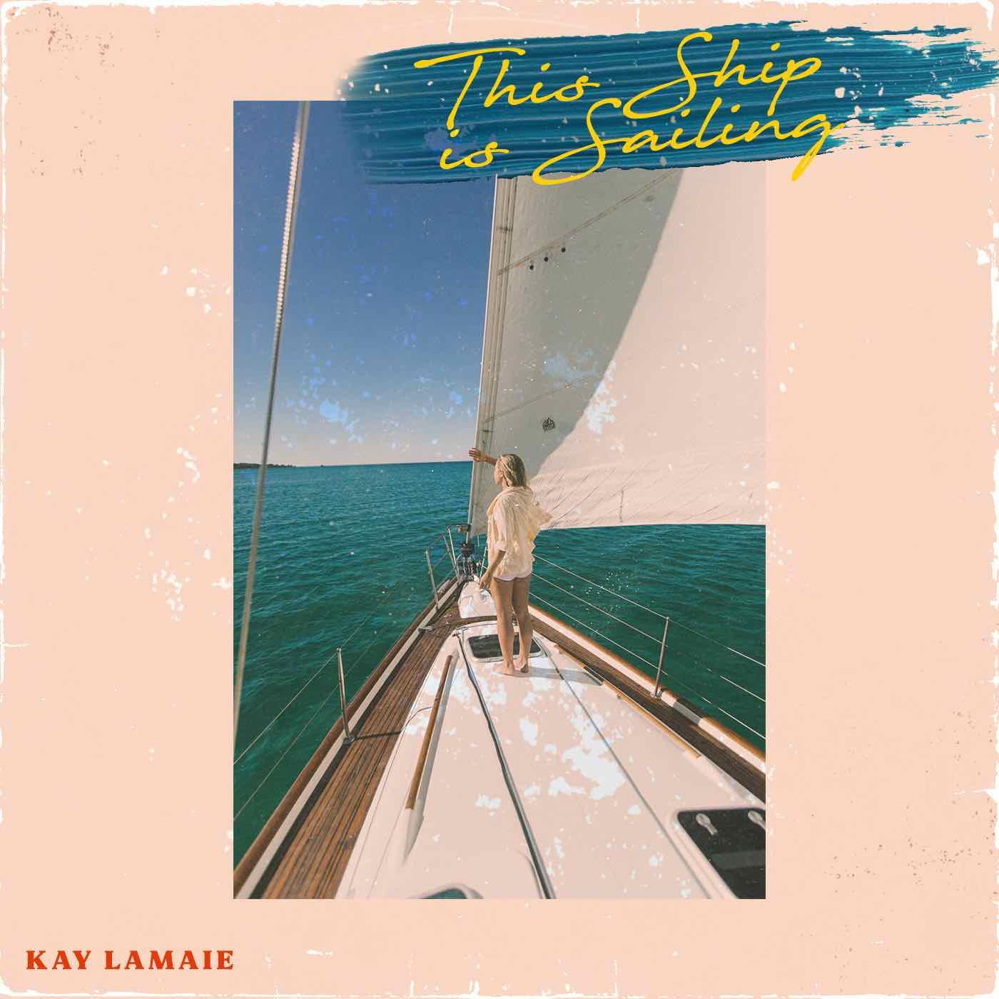 This-Ship-is-Sailing-Kay-Lamaie