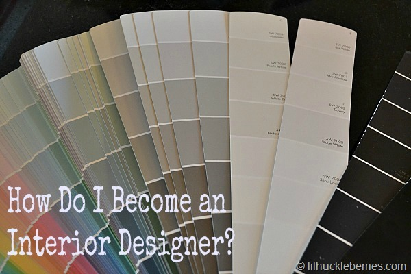 How To Become An Interior Designer, Part 2