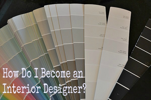 How To Become An Interior Designer Part 3 509 Design