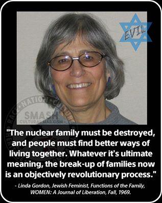 FAMILY_Linda Gordon - Nuc Fam Must Be Destroyed