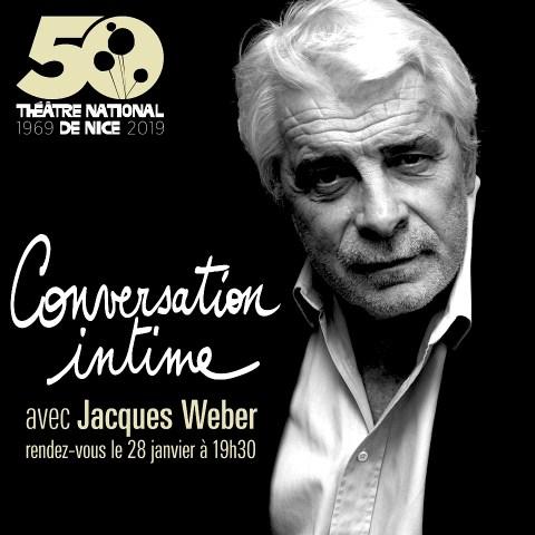 Conversation intime Jacques WEBER théâtre nationalde Nice
