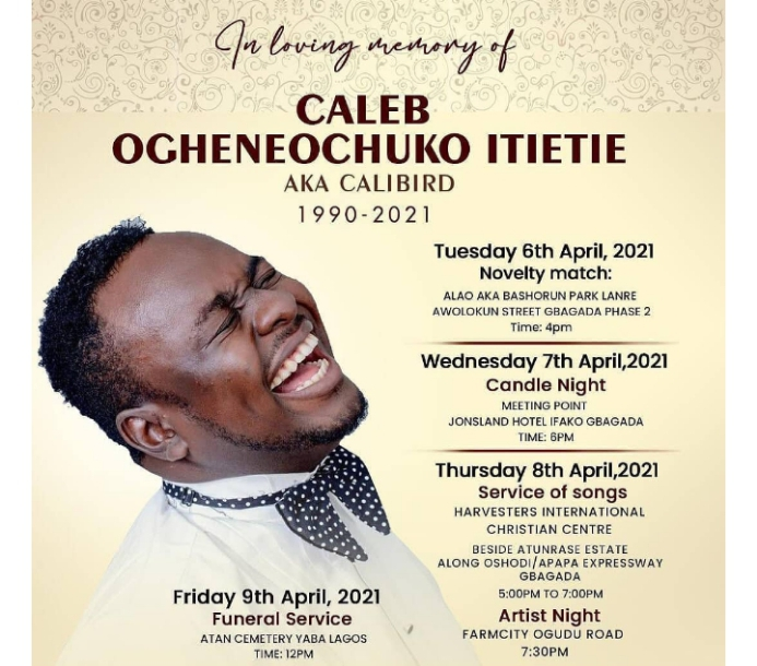 - Screenshot 20210405 142821 1 - Calibird a Nigerian Comedian Will Be Laid To Rest On April 9th
