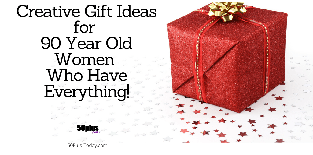 gifts for 90 year old
