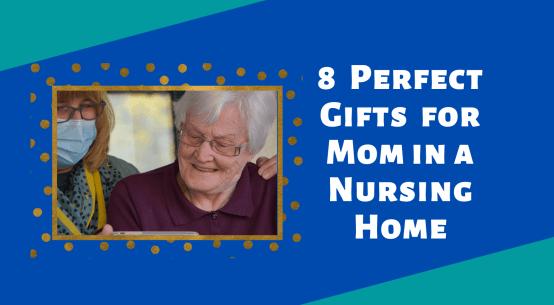 gift nursing home resident