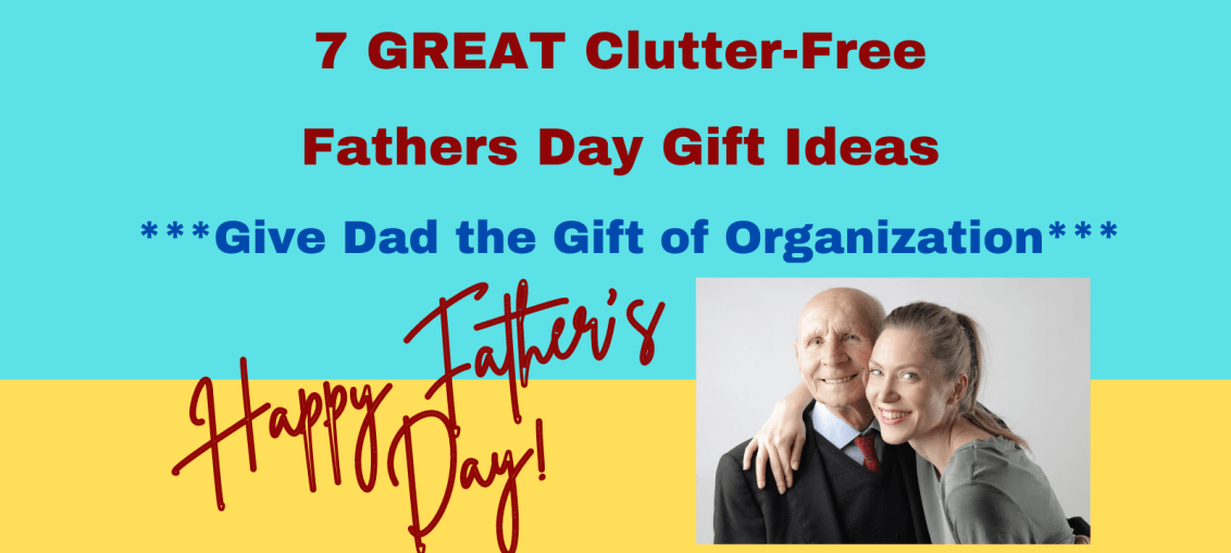 clutter-free Fathers Day Gifts
