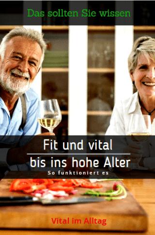 Fit und vital bis ins hohe Alter - So funktioniert es