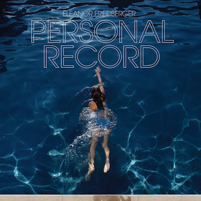 Eleanor-Friedberger-Personal-Record