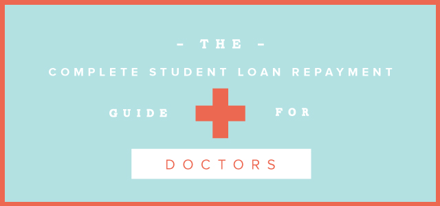 student-loan-repayment-guide-doctors
