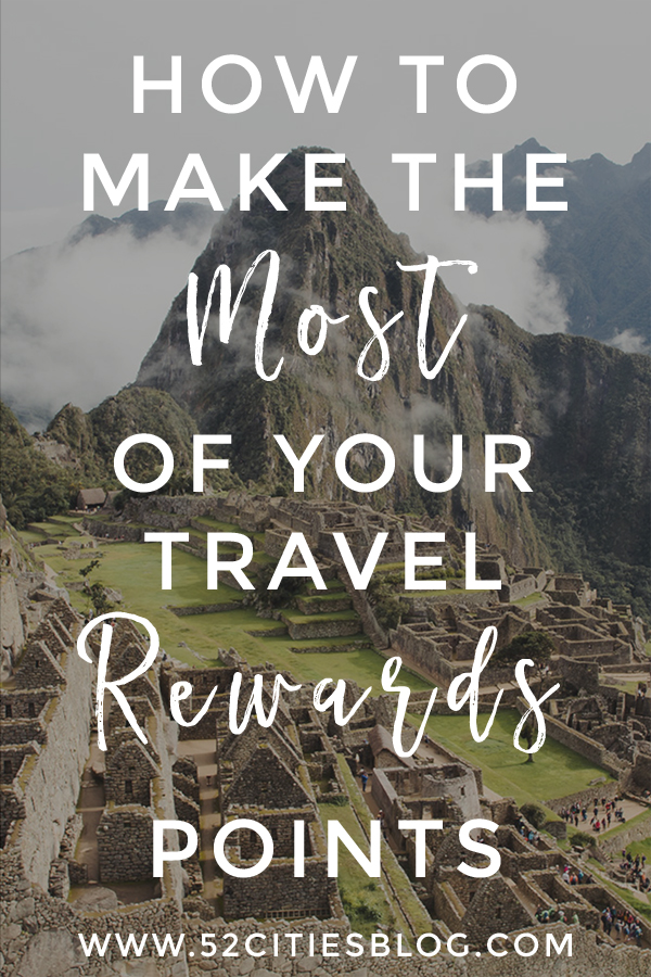 3 easy tips for maximizing your travel rewards points