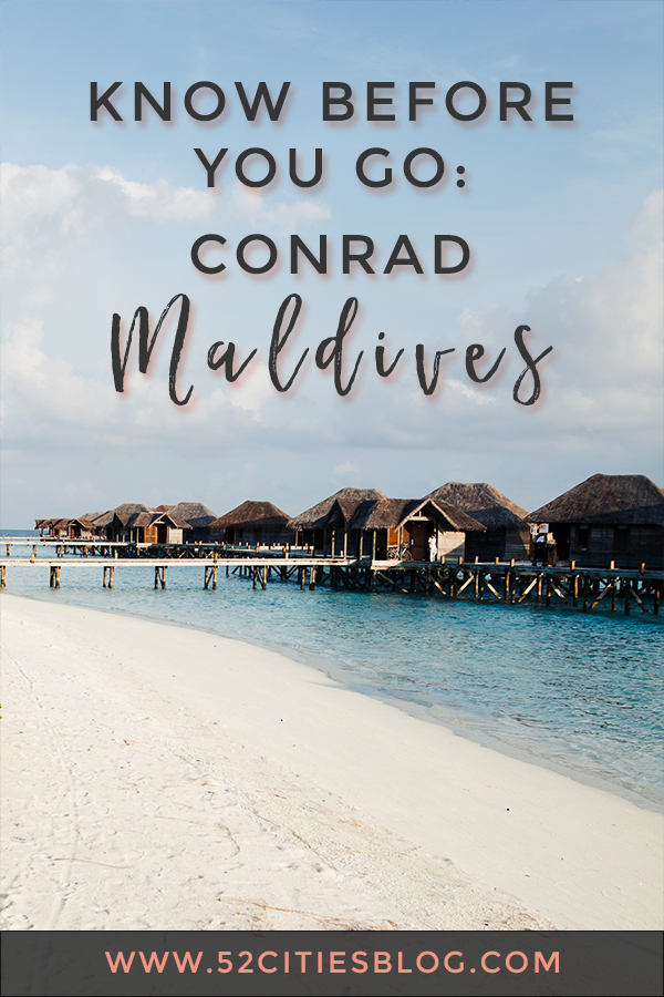Know before you go: Conrad Maldives